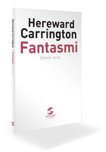 fantasmi-storie-vere-hereward-carrington